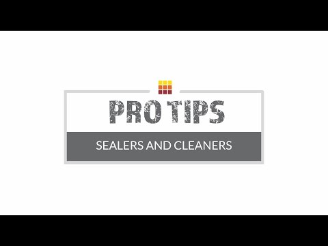 Tile Sealers & Cleaners - Pro Tips From The Tile Shop