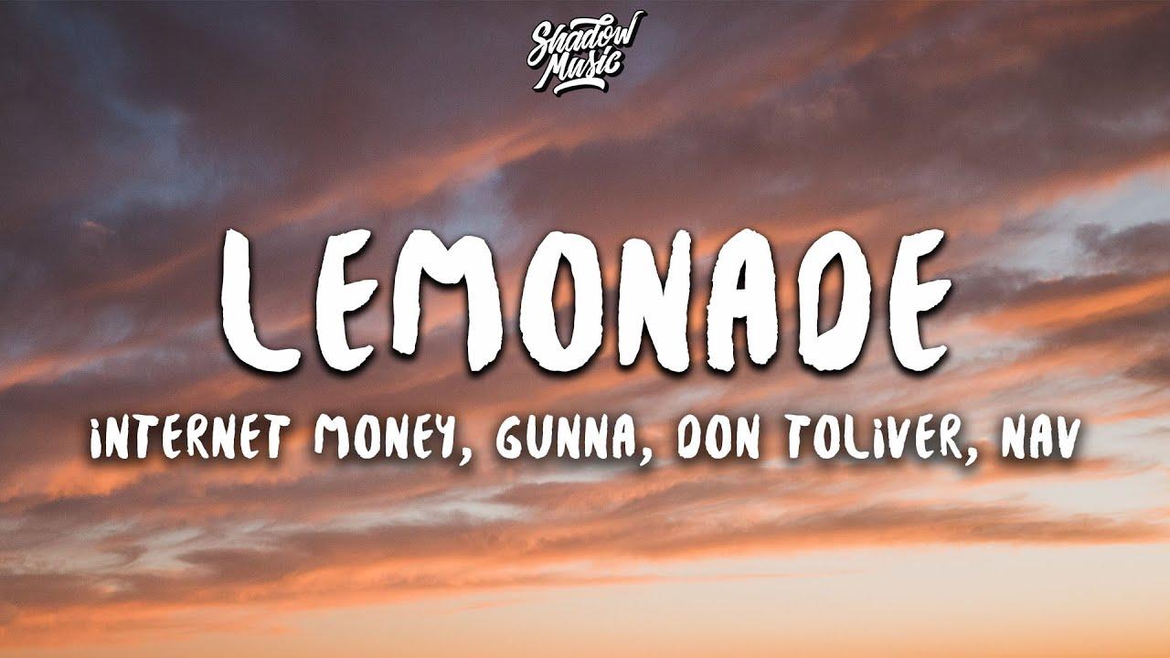 Download Internet Money - Lemonade (Lyrics) (ft. Gunna, Don Toliver & NAV) MP3 Gratis