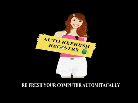 Create Auto Refresh Registry And Automatically Refresh Your Computer