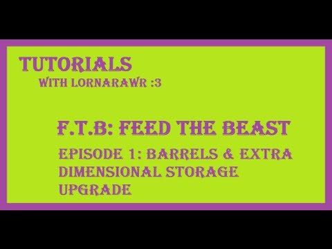 FTB: Feed the Beast Tutorials Ep. 1 - Barrels & Extra Dimensional Storage Upgrade
