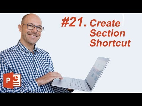 #21: Create Section Shortcut (Microsoft PowerPoint Shortcuts)