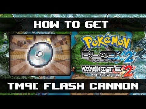 Pokemon Black 2 and White 2 | How To Get Flash Cannon (TM91)