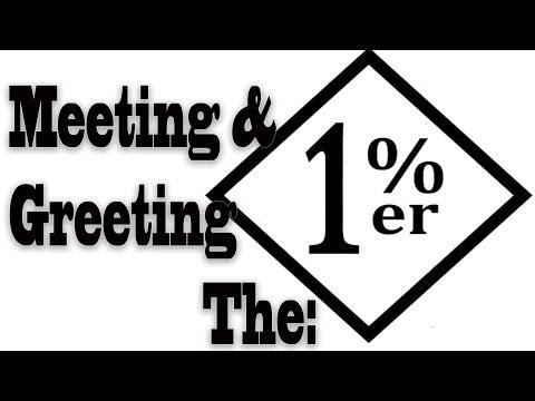Meeting & Greeting 1%ers
