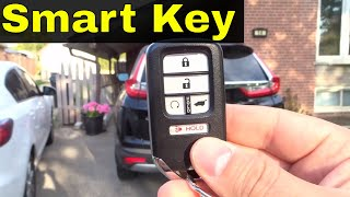 2017 Honda CR-V Smart Key Features And Tutorial