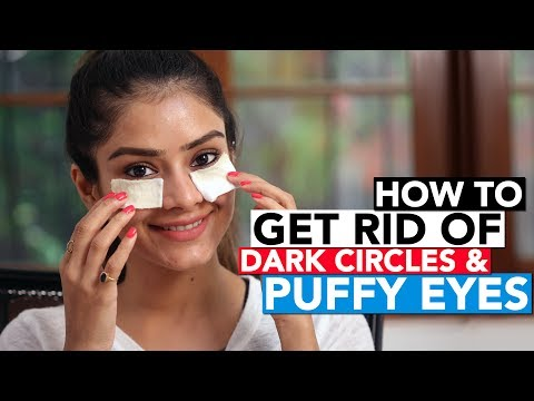 Get Rid Of Dark Circles & Puffy Eyes | Remove Dark Circles | Home Remedies | Easy Tips | Foxy