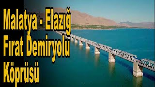 Malatya, Elazığ Fırat Demiryolu Köprüsü