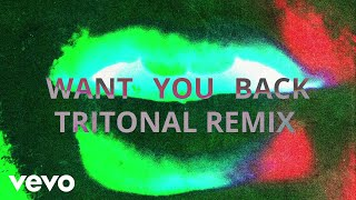 5 Seconds Of Summer - Want You Back (Tritonal Remix)