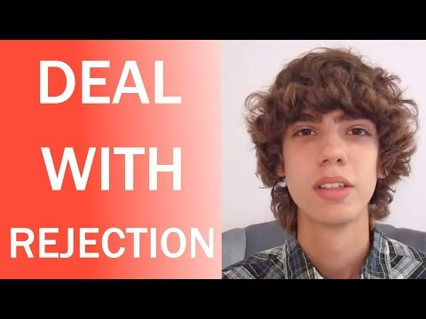 How to Deal With Rejection From Women, From Your Crush, or From a Guy EASILY!