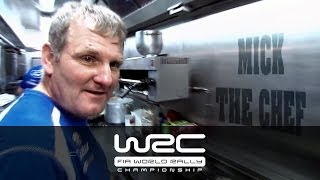 "WRC Behind the Scenes/ Mick ""The Chef"""