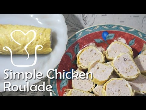 Simple chicken roulade