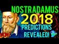🔵THE REAL NOSTRADAMUS PREDICTIONS FOR 2018 REVEALED!!! MUST SEE!!! DONT BE AFRAID!!! 🔵