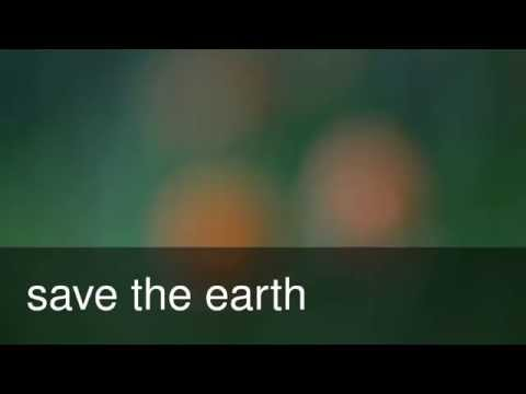 testing of video; save earth