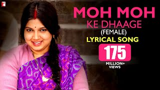 Lyrical: Moh Moh Ke Dhaage (Female) | Song with Lyrics | Dum Laga Ke Haisha | Ayushmann Khurrana