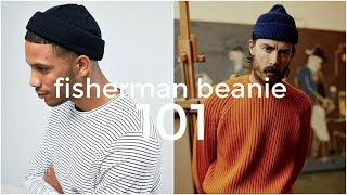 84a8f579da87d6 FISHERMAN BEANIE 101 | Everything You Need To Know | Men's Fashion | Daniel  Simmons