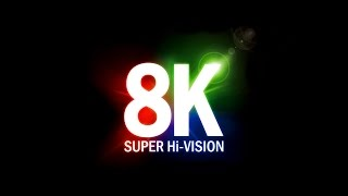 8K SUPER Hi-Vision: The resolution that will change television (subtitulado Español)