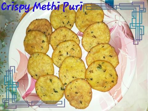 Crispy Methi Puri