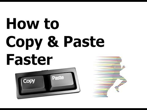 How to copy paste faster