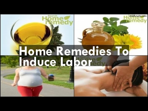 Home Remedies To Induce Labor