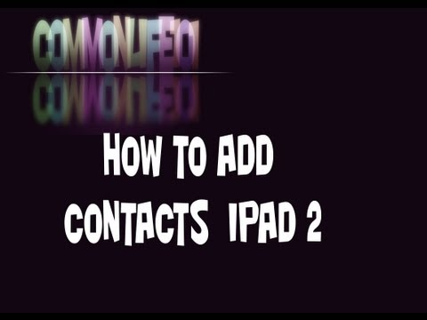 how to add contacts ipad