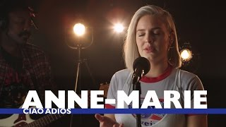 Anne-Marie - 'Ciao Adios' (Capital Session)