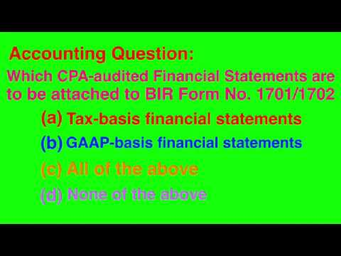 Tax-Basis Financial Statements Must Be Attached to the BIR Form No. 1701 and 1702