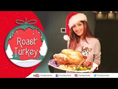 Roast Turkey | Shilpa Shetty Kundra | Christmas Special | The Art Of Loving Food