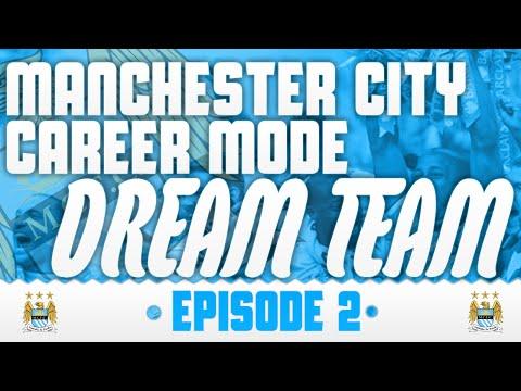 FIFA 14: Manchester City 'Dream Team' Career Mode: S1 E2
