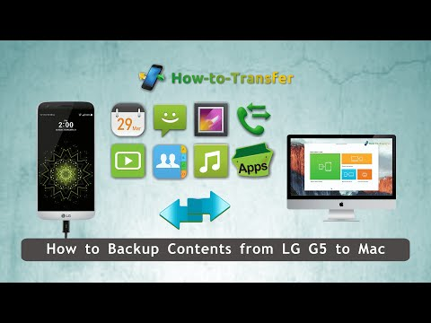 How to Backup Contents from LG G5 to Mac, LG G5 Data Backup