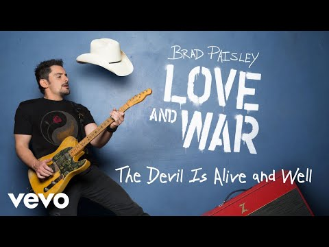 Brad Paisley - The Devil Is Alive and Well (Audio)