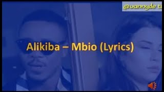 ALIKIBA -- MBIO ( OFFICIAL LYRICS)