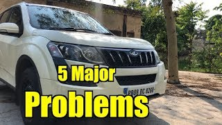 Why not to buy Mahindra xuv500 - Majors problems review
