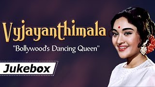 Vyjayanthimala - Bollywood's Dancing Queen | Best Of Vyjayanthimala | Filmi Gaane
