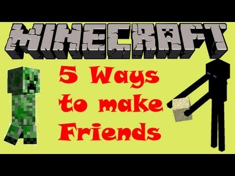 5 Ways to make Friends in Minecraft