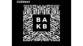 Maja Current - B A K B ( Official Audio )