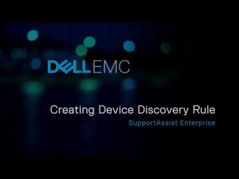 SupportAssist Enterprise: Creating Device Discovery Rules