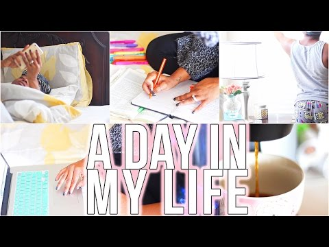 Day In My Life | VLOG