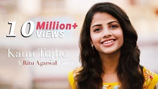 Kaun Tujhe - Female Cover - @VoiceOfRitu | Sushant Singh, Disha Patani | T- Series