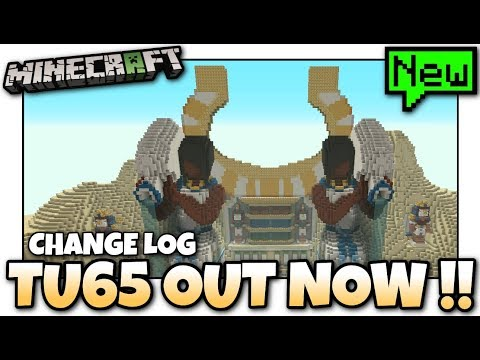 Minecraft - TU65 OUT NOW !! CHANGE LOG - PS4 / Xbox / PS3 / WiiU