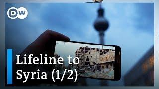 The war on my phone - Lifeline to Syria (1/2)   DW Documentary
