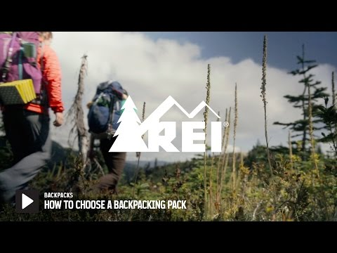 How to Choose a Backpacking Pack || REI