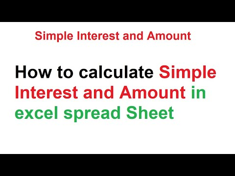 How to calculate Simple Interest and amount in excel spread sheet (Samir)