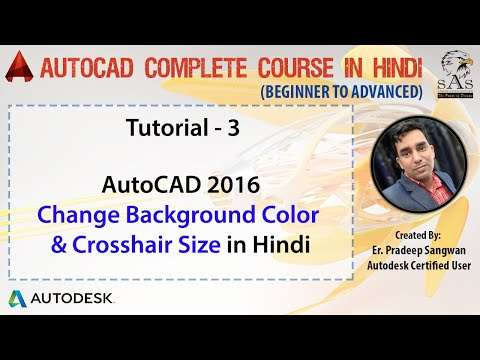 Autocad 2016 - Tutorial for Beginners : 3. How to change Background Color | Crosshair Size & Color