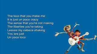 Anthony Gonzalez, Gael García Bernal - Un Poco Loco (Lyrics from the movie \