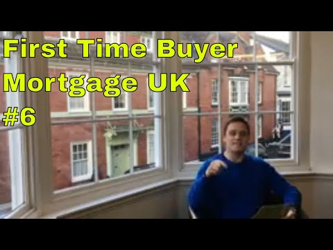 First Time Buyer Mortgage UK | Episode 6