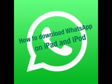 How to download WhatsApp on iPad or iPod without jailbreak