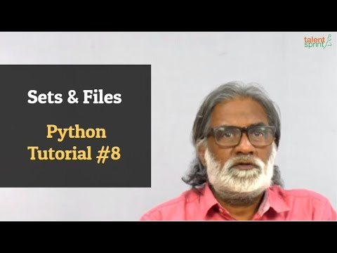 Sets & Files | Python Tutorial #8 | TalentSprint