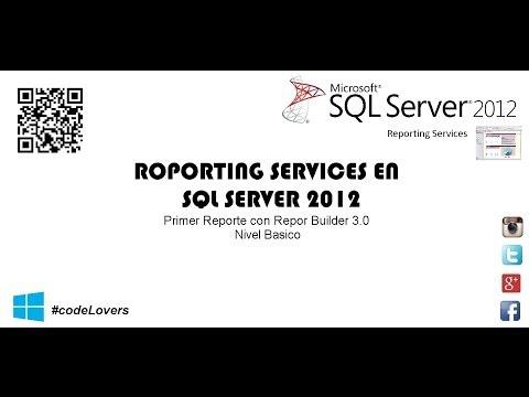 Reportes con SQL Server Reporting Services - Primer Reporte Nivel Básico