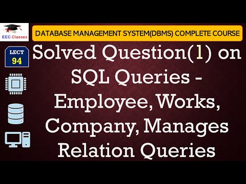 Solved Question on SQL Queries - Employee, Works, Company, Manages Relation Queries