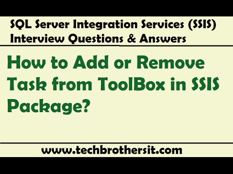 SSIS Interview Question - How to Add or Remove Task from ToolBox in SSIS Package