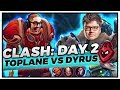 CLASH DAY 2 : TOPLANE VS DYRUS | I JOINED THE ENEMY TEAM!! - Trick2G